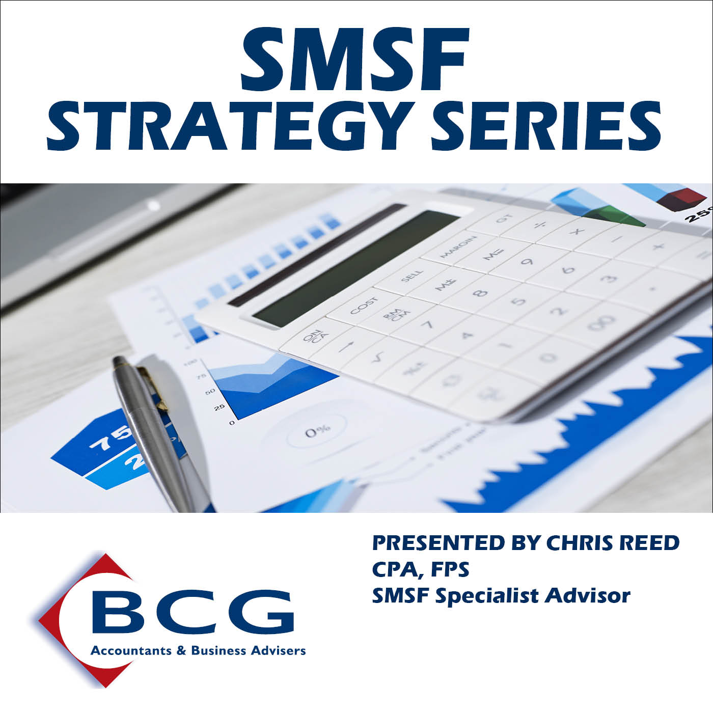 SMSF Strategy Series: Superannuation | Fund Structure | Estate Planning | Gearing | Family Super Fund | Tax Planning